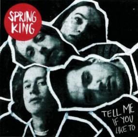 springking-tellmeifyouliketo