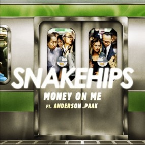 Snakehips Money On Me